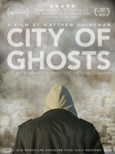 Art - Killing the ISIS Propaganda Machine City of Ghosts-- A Film Review