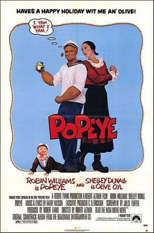 Popeye,  Directed by Robert Altman, 1980