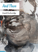 Novel - And Then by Donald Breckenridge