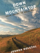Down from the Mountaintop: From Belief to Belonging