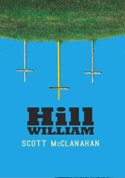 Fjords Review, Hill William by Scott McClanahan
