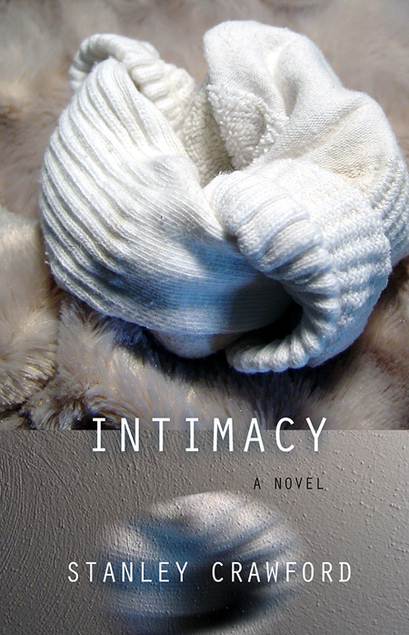Fjords Review, Intimacy by Stanley Crawford