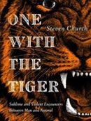 FICTION, One with the Tiger BY STEVEN CHURCH