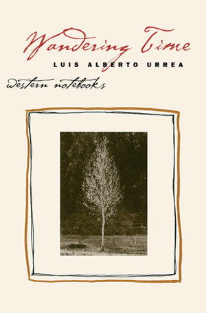 Fjords Review, Wandering Time -  Luis Alberto Urrea