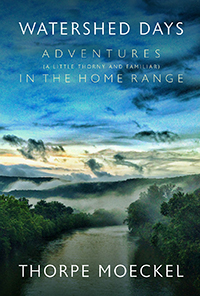 Fjords Review, Watershed Days: Adventures (A Little Thorny and Familiar) in the Home Range - Thorpe Moeckel
