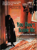 YOU DON'T KNOW ME by James Nolan